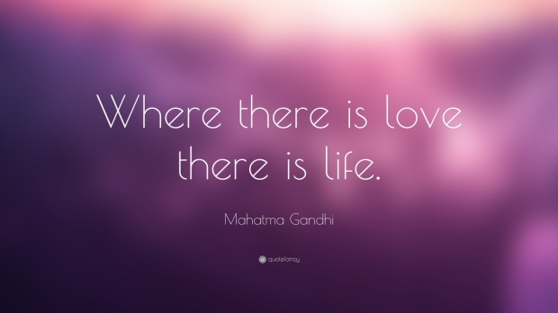 801-Mahatma-Gandhi-Quote-Where-there-is-love-there-is-life