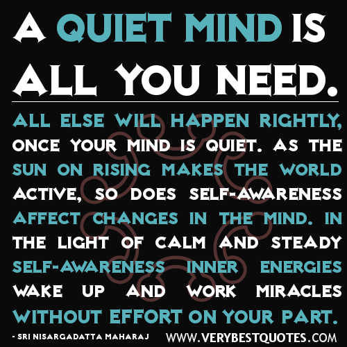 A-quiet-mind-is-all-you-need-inner-peace-quotes.jpg